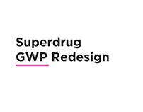 Superdrug GWP Redesign