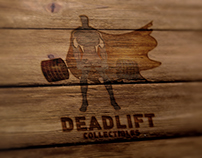 Deadlift Collectibles