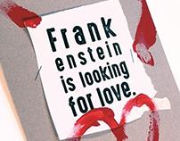 Frankenstein is looking for love.