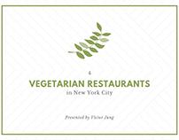 4 Vegetarian Restaurants in New York City