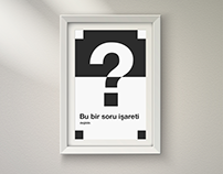 """""""This is not a question mark"""" Poster Design"""