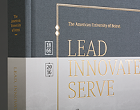 AUB 150 Visual History Book: Lead Innovate Serve