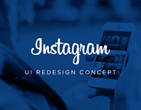 Instagram // UI Redesign Concept