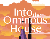 Into the Ominous House