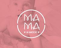 MAMA W MIEŚCIE/ logo,web,ci