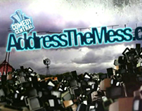 Comedy Central's Address The Mess Campaign