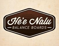 He'e Nalu Balance Boards