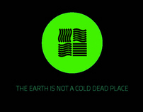 The Earth Is Not a Cold Dead Place - VideoClip