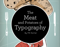 The Meat and Potatoes of Typography (In Progress)