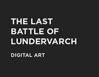 THE LAST BATTLE OF LUNDERVARCH