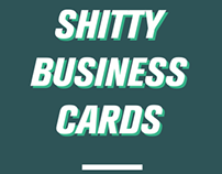 (shitty) business cards