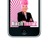 BACHMANN : Campaign + iPhone App