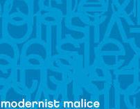 modernist malice