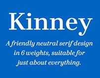 Kinney® A friendly neutral serif