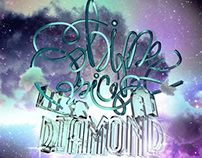 [3D Typography] Shine Bright Like A Diamond