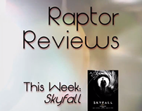 Raptor Reviews: Skyfall