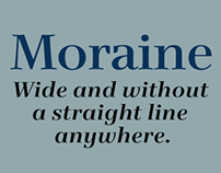Moraine® Not a Straight Line to be Found