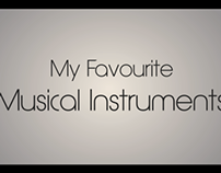 Motion Graphics : My Favourite Musical Instruments