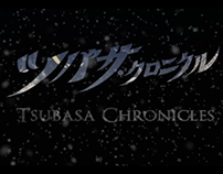Opening Title : Tsubasa Reservoir Chronicles