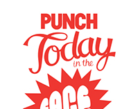 Punch Today in the Face Poster Design
