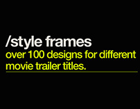 Style Frames / Title Looks