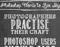 Photoshop Words to Live By, #2