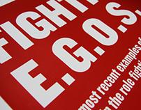 E.G.O.S: Extreme Government Oppression Syndrome