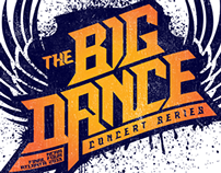 The Big Dance Concert Series