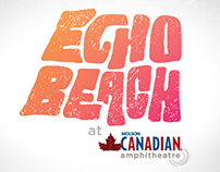 Live Nation: Echo Beach at Molson Canadian Amphitheatre