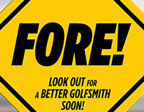 FORE! (Golfsmith Remodeling Signage)