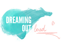 dreaming out loud