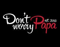Don't worry Papa