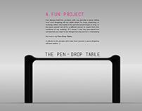 The Pen-Drop Table