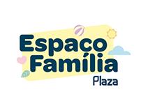 Espaço Família     Plaza Shopping