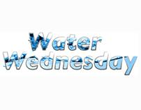 Water Wednesday