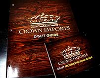 Crown Draft Guide