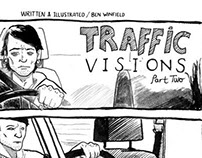 Traffic Visions: Part 2