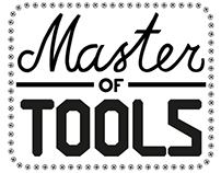Master of tools