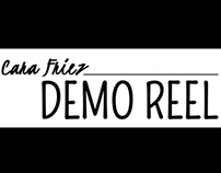 Cara Friez - Demo Reel