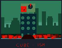 Cube - ism