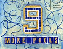 9 More Pools
