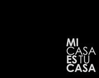 Mi Casa Es Tu Casa // Video Promo