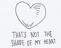 That's not the shape of my heart