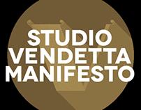 Studio Vendetta Manifesto