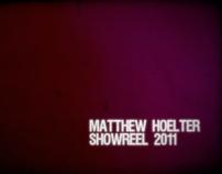 Matthew Hoelter Showreel 2011