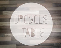 Upcycle Table: The Process