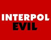 Interpol-Evil