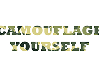 camouflage yourself