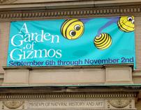 GARDEN OF GIZMOS EXHIBIT CAMPAIGN