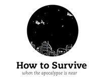 How To Survive - 3 Part Zine Series